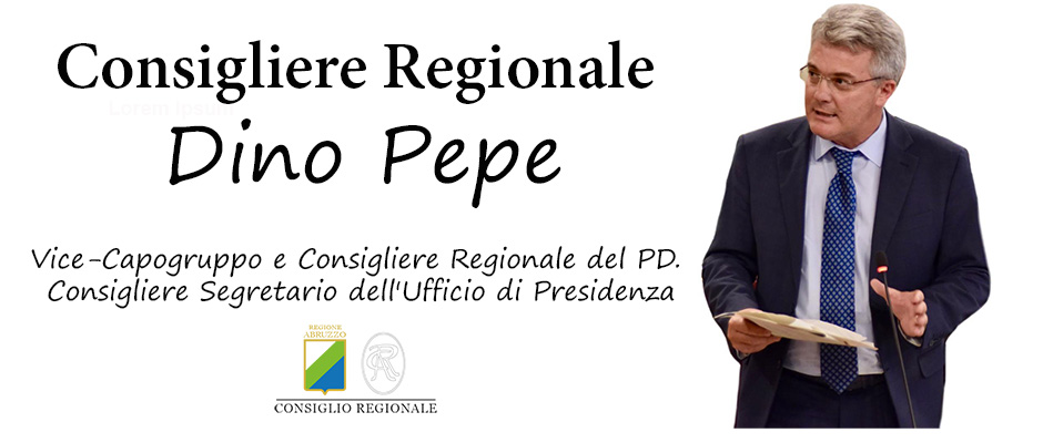 Consigliere Regionale Dino Pepe